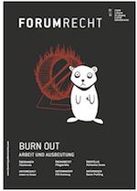 Forum Recht Heft 1/15: Burn out – Arbeit und Ausbeutung.